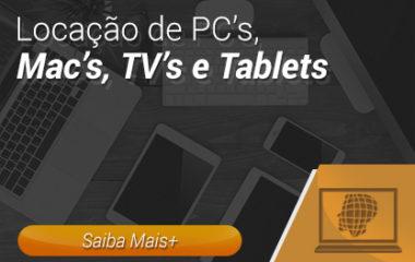 Locação de PCs, Macs, TVs e Tablets